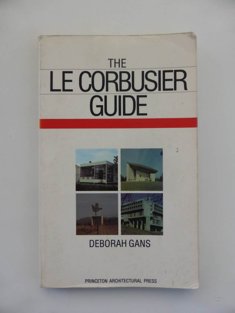 The Le Corbusier Guide by Deborah Gans, Princeton Architectural Press 1987