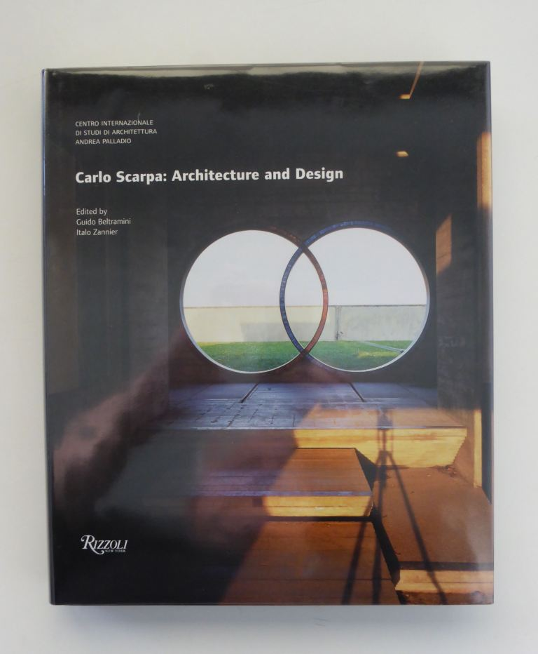 Carlo Scarpa - Architecture and Design, 2006